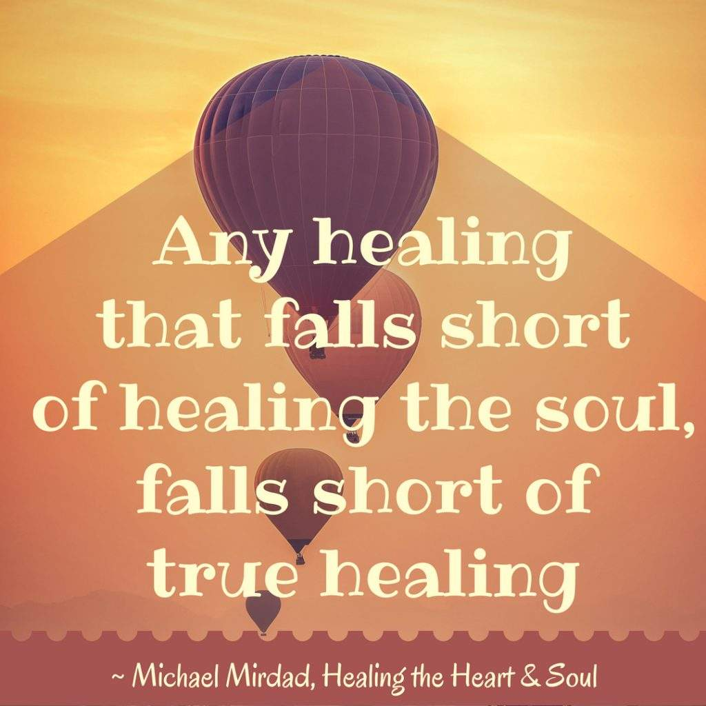 Healing the Heart and Soul by Michael Mirdad