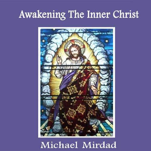 Awakening the Inner Christ