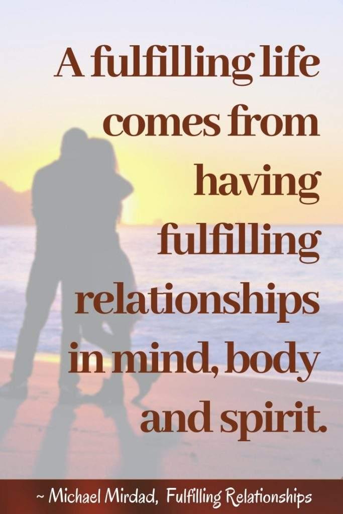 Creating Fulfilling Relationships