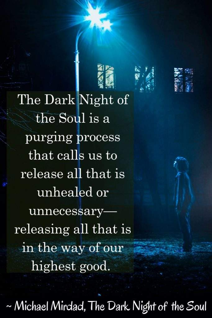 Dark Night of the Soul by Michael Mirdad