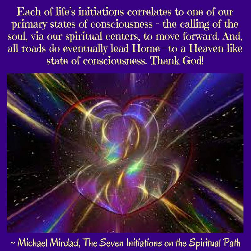 The Seven Initiations on the Spiritual Path by Michael Mirdad