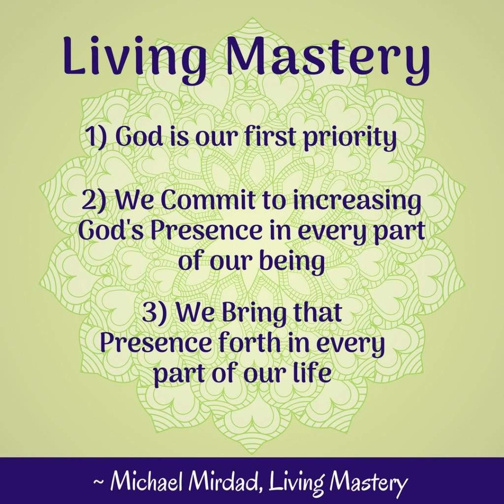 Living Mastery, Michael Mirdad